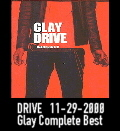 Drive ~Glay complete Best