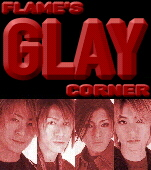 Back To Flame's Glay Corner!